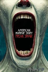Truyện Kinh Dị Mỹ Phần 4: Gánh Xiếc Quái Dị - American Horror Story Season 4: Freak Show poster