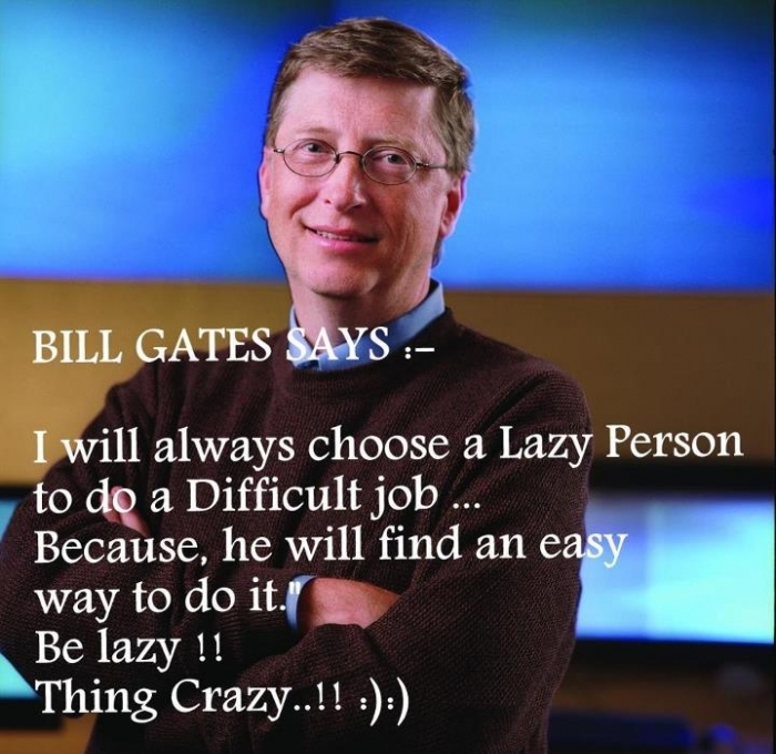 Bill Gates : Lazy Quote
