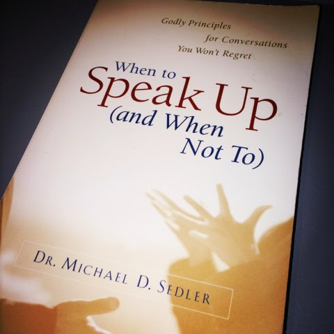 quotes when to speak up michael seder book review Christian self help