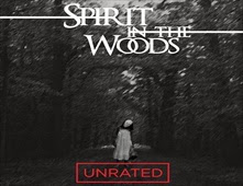 فيلم Spirit in the Woods
