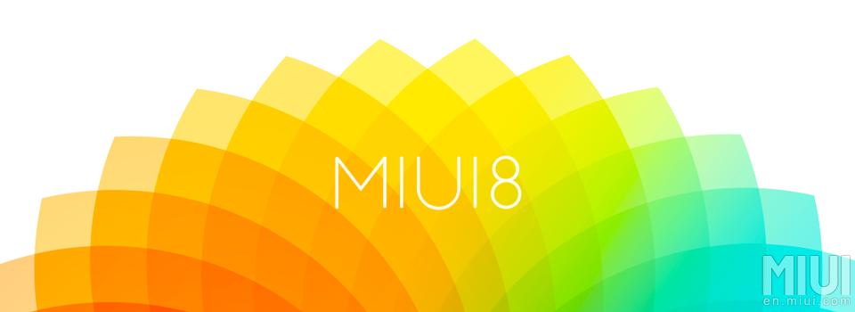MIUI 8 | MIUI8 | Xiaomi [image by en.miui.com]