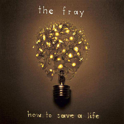 The Fray - How to Save a Life, UK top 40 single