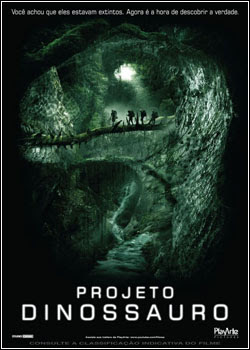 Download Projeto Dinossauro – BDRip AVI Dual Áudio + RMVB Dublado