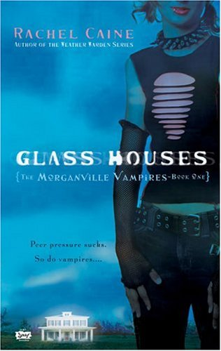 Glass Houses — Rachel Caine