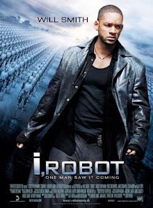 Tôi Là Người Máy - I, Robot poster