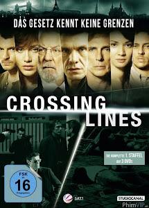 Tội Phạm Vùng Biên 1 - Crossing Lines Season 1 poster