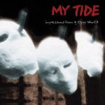My Tide | Impressions from a dying world Album