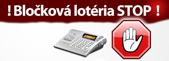 Stop bločkovej lotérii, Bločková lotéria stop