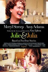 Chuyện Hai Nữ Đầu Bếp - Julie & Julia poster