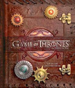 Games of thrones Le guide de Westeros