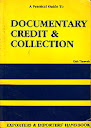 A Practical Guide to Documentary Credit & Collection