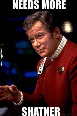 Needs-More-Shatner.jpeg