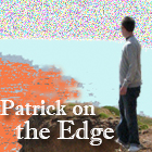 Patrick on the Edge