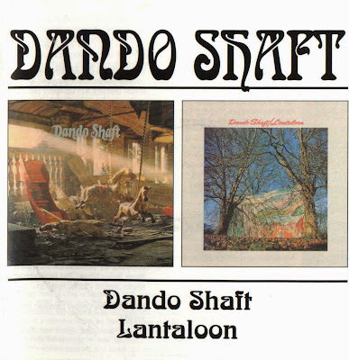 Dando Shaft ~ 1971 ~ Dando Shaft + 1972 ~ Lantaloon