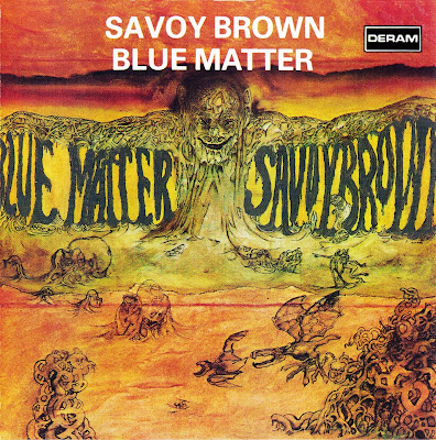 Savoy Brown ~ 1969a ~ Blue Matter