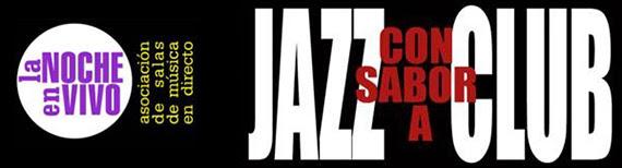 Noviembre es el mes del Jazz en Madrid. Vuelve 'Jazz Con sabor a Club'