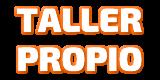 TALLER PROPIO