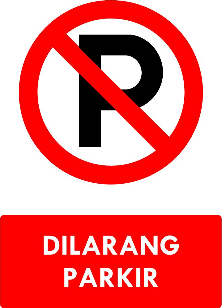 Rambu Dilarang Parkir