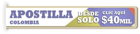 apostilla colombia desde solo 40000 pesos, solo para apostilla colombia en grandes numeros. (Apostilla Colombia)