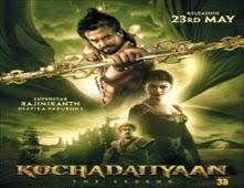 فيلم Kochadaiiyaan