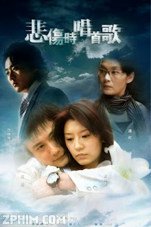 Khúc Nhạc Buồn - Singing When You Are Sad (2007) Poster