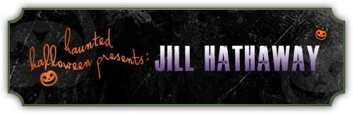 Haunted Halloween with Jill Hathaway and a giveaway!