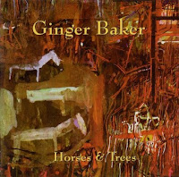 Ginger Baker – Horses & Trees (1986, 2011 reissue)