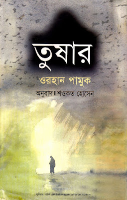 Snow by Orhan Pamuk Translated by Saokot Hossain in pdf
