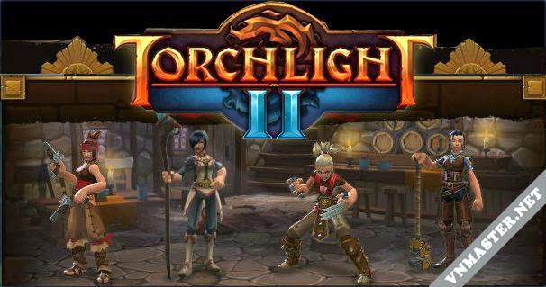 Game Torchlight 2 Full Crack - Game hành động hấp dẫn