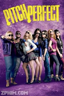 Những Cô Nàng Cá Tính - Pitch Perfect (2012) Poster