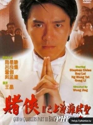 Phim Đỗ Thánh 3 - God Of Gamblers 3: Back To Shanghai (1991)