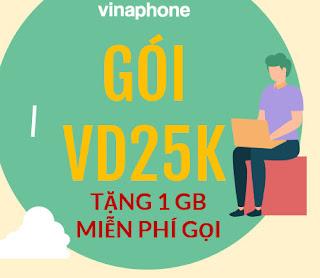 Tặng 1GB, Miễn phí Gọi  chỉ 2.500đ với Gói VD25K Vinaphone