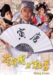 Đường Bá Hổ Và Diễm Thu Hương - Flirting Scholar poster