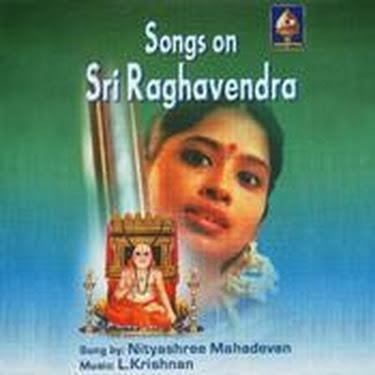 Songs On Sri Raghavendra By Nityashree Mahadevan Devotional Album MP3 Songs