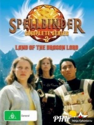 Phim Vùng đất của Thủ lĩnh Rồng - Spellbinder: Land of the Dragon Lord (1997)
