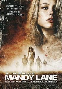 Khủng Bố Mandy Lane 18+ - All The Boys Love Mandy Lane 18+ poster