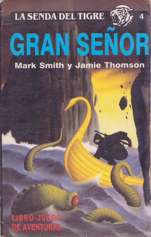 gran se%25C3%25B1or La Senda del Tigre, de Mark Smith y Jamie Thomson