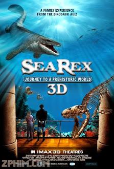 Cuộc Hành Trình Đến Thời Tiền Sử - Sea Rex 3D: Journey to a Prehistoric World (2010) Poster