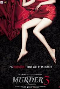 Sát Nhân 3 - Murder 3 poster