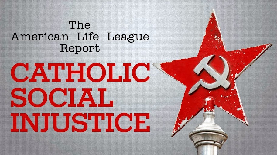 Catholic Social Injustice: review of new American Life League video