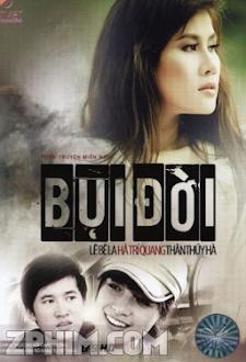 Bụi Đời - Trọn Bộ (2011) Poster