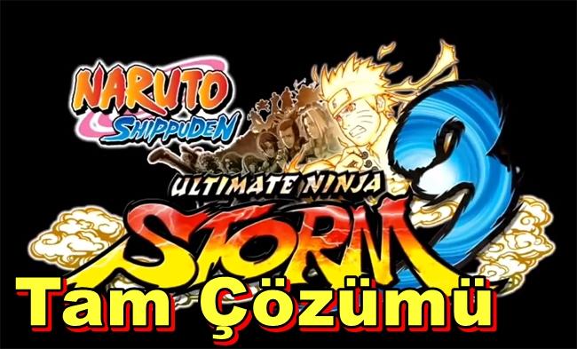 Naruto Shippuden Ultimate Ninja Storm 3 Tam Çözümü