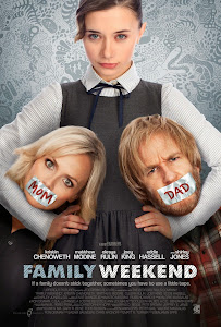 Những Đứa Trẻ Nổi Loạn - Family Weekend poster