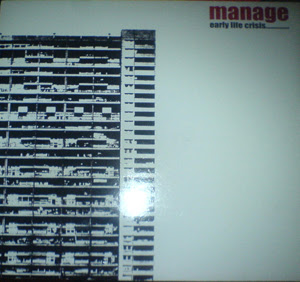 Manage - Early Life Crisis