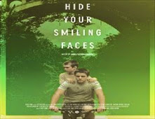 فلم Hide Your Smiling Faces 2013 مترجم