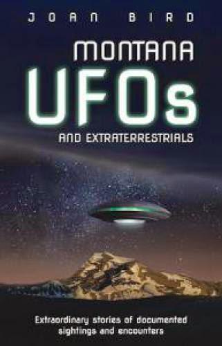 Montana Author Investigates Aliens In The Big Sky