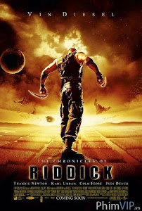 Truyền Thuyết Về Riddick - Riddick Ii: The Chronicles Of Riddick poster