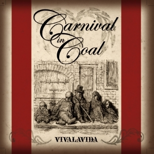 Carnival In Coal - Vivalavida (1999)