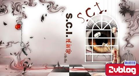 Truyện audio trinh thám đam mỹ: SCI Mê Án Tập - Vụ án thứ 3 - Nhĩ Nhã (Hoàn)