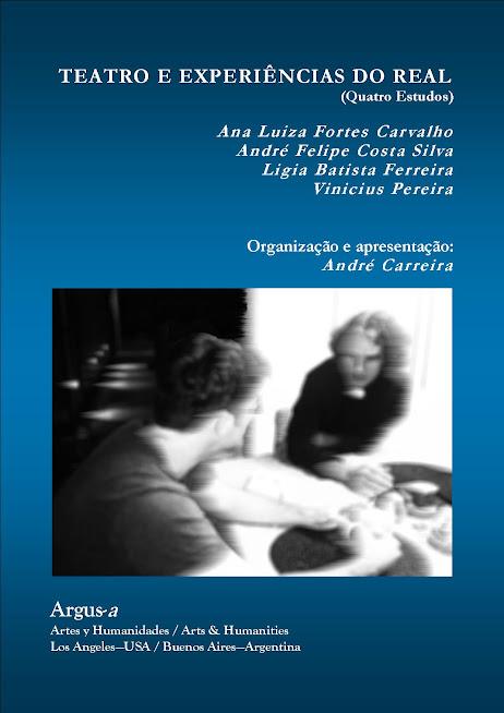 Teatro e experiências do real (Quatro Estudos)